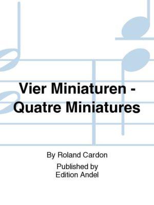 VierMiniaturen-QuatreMiniatures(1987). Cardon,Roland
