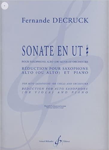 Sonata Ut para saxofón. Fernande Decruck