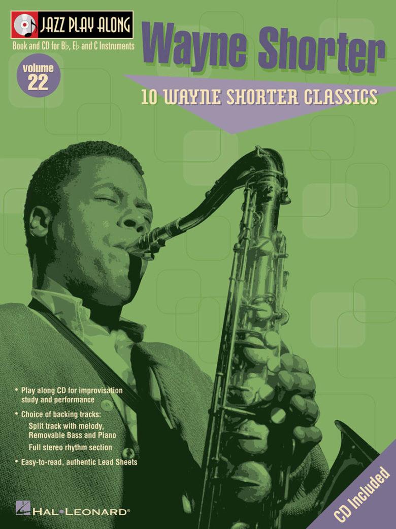 JazzPlayAlongVol.22:10WayneShorterClassics. JazzPlayAlong22