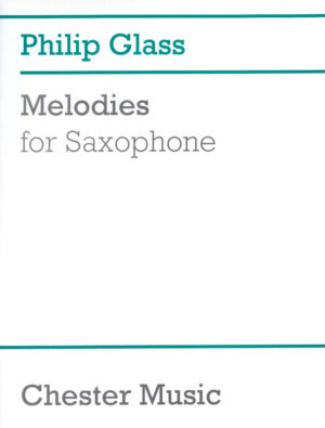 13 Melodies for Saxophone (1995). Philip Glass