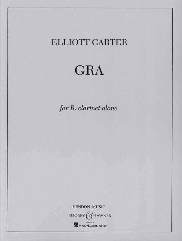 Gra(1993)para clarinete. Elliott Carter