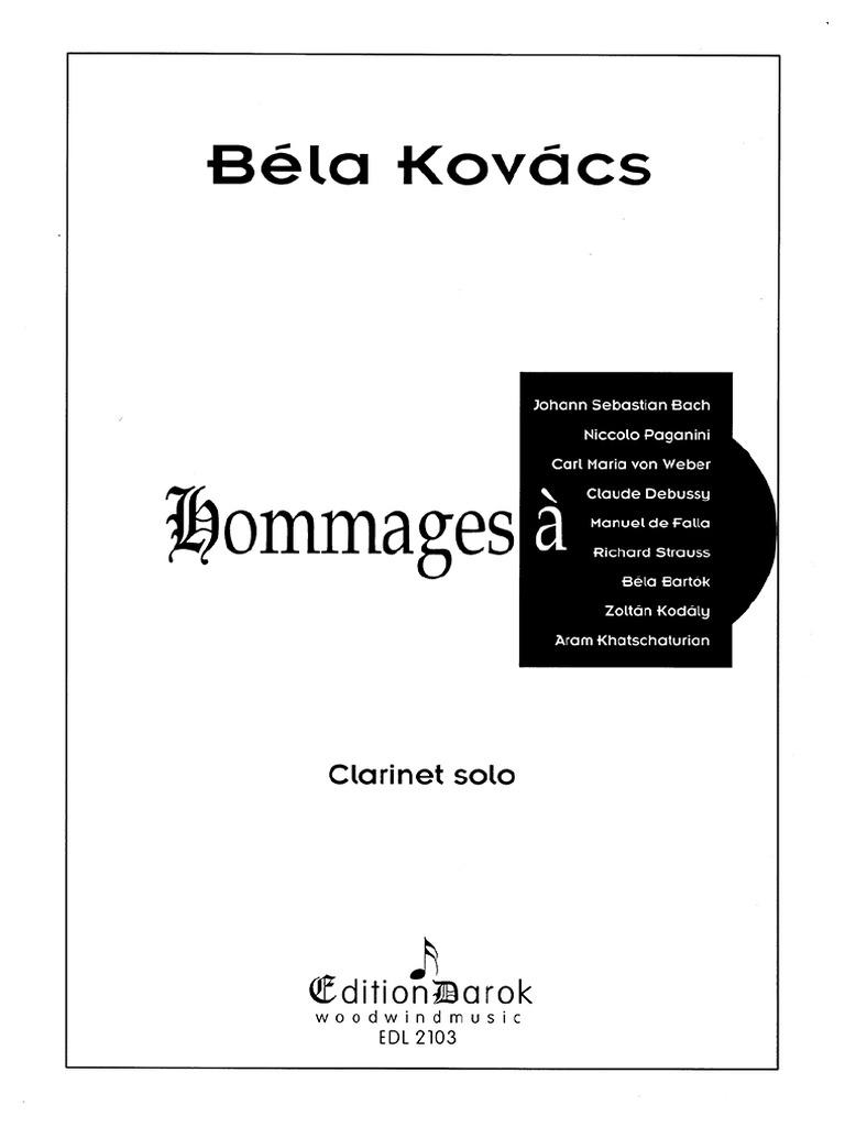 Hommages(1994)para calarinete solo. Bela Kovacs