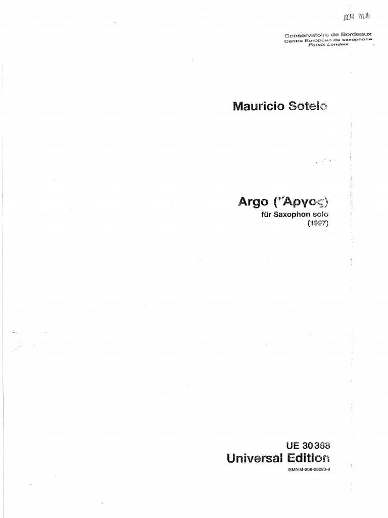 Argo(1997)para saxofón alto o tenor solo.Mauricio Sotelo