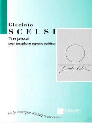 TrePezzi(1961) para saxofón tenor o soprano solo. Giacinto Scelsi
