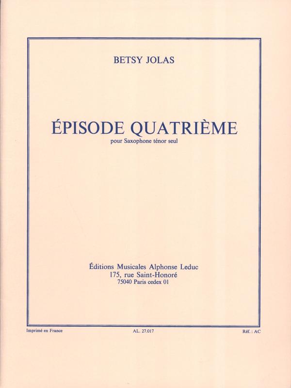 EpisodeQuatrieme(1983) para saxofón tenor solo