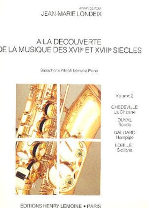 AlaDecouverteVolume2para saxofón alto y piano.Jean-MarieLondeix