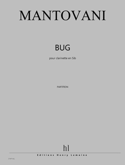 Bug(1999/2019)para saxofón alto solo. Bruno Mantovani