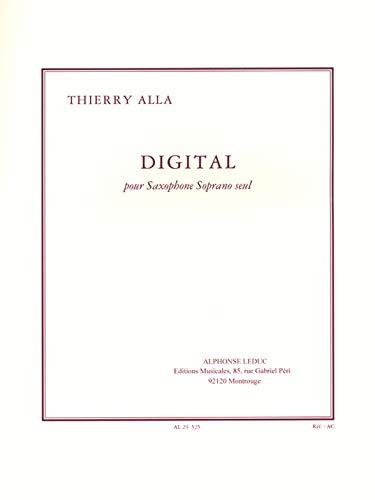 Digital(1995) para saxofón soprano solo. Thierry Alla