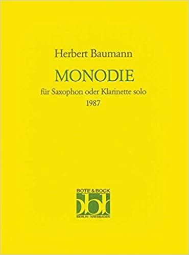 Monodie(1987)para saxofón o clarinete solo. Herbert Baumann