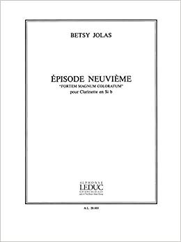 EpisodeNeuvieme. Betsy Jolas