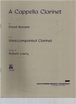 ACappellaClarinet(1979)para clarinete solo.David Bennett
