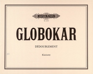 Dedoublement(1975)para un clarinetista. Vinko Globokar