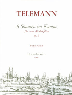 6 Sonaten in Kanonform op 5. Georg Philipp Telemann