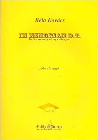InMemoriamD.T.(2009)para clarinete solo. Bela Kovacs