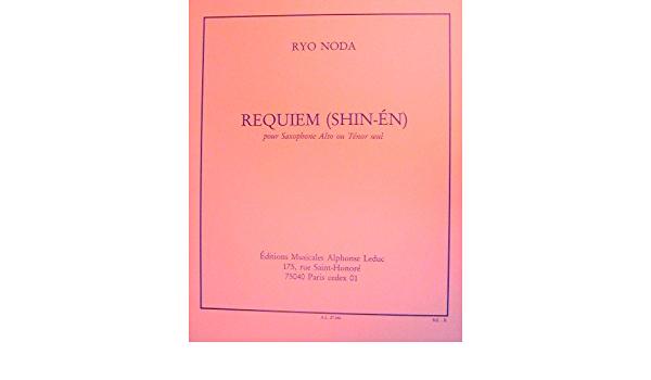 Requiem-Shin-en(1979) para saxofón alto o tenor solo. Ryo Noda