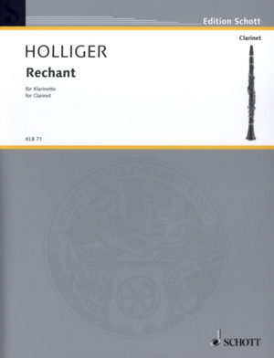 Rechant(2008)para clarinete solo.Heinz Holliger
