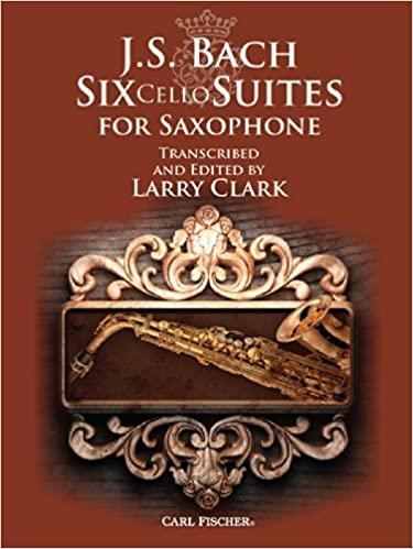 SixCelloSuitespara saxofones. JohannSebastianBach