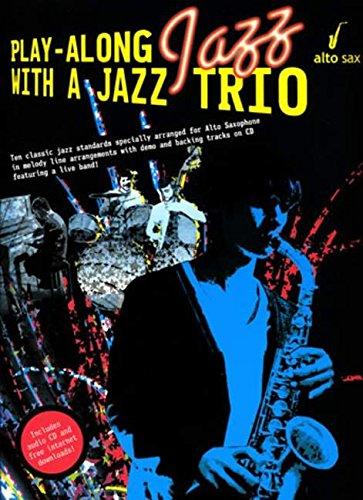 PlayAlongJazzwithaJazzTriopara saxofón alto. PlayAlongJazz