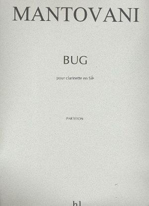 Bug(1999)para clarinete solo. Bruno Mantovani