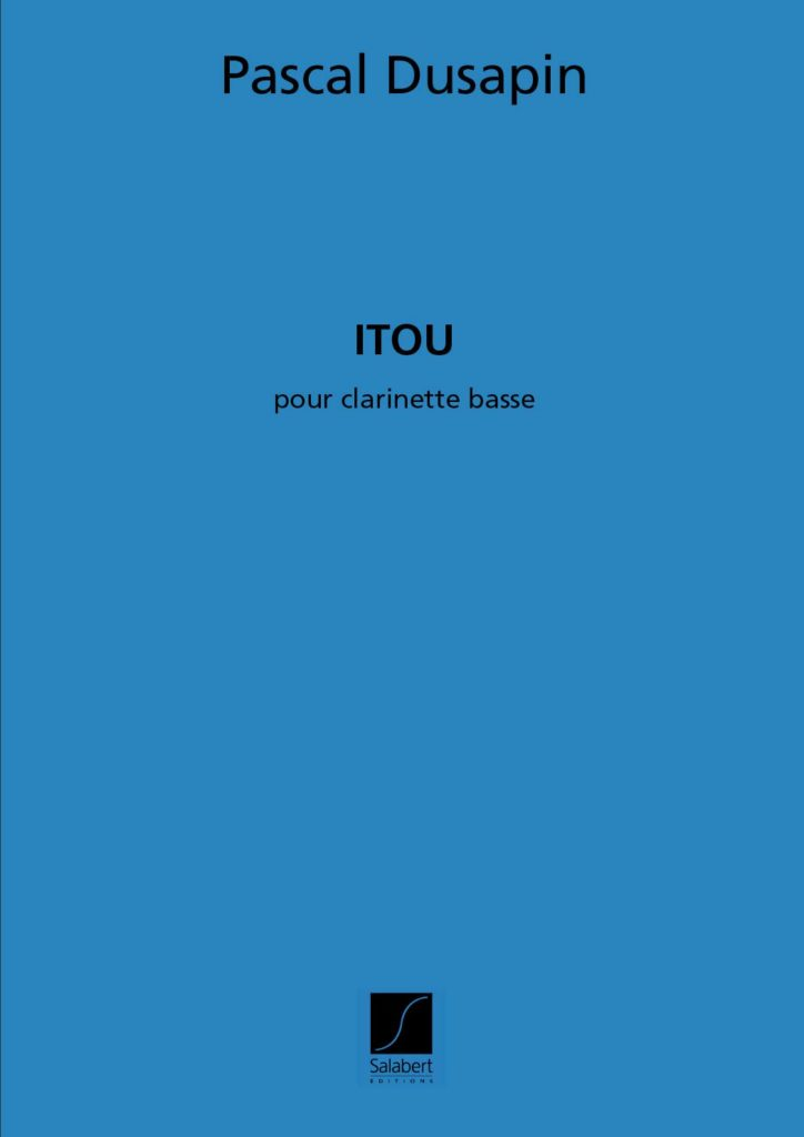 Itou(2002)para clarinete bajo solo. Pascal Dusapin