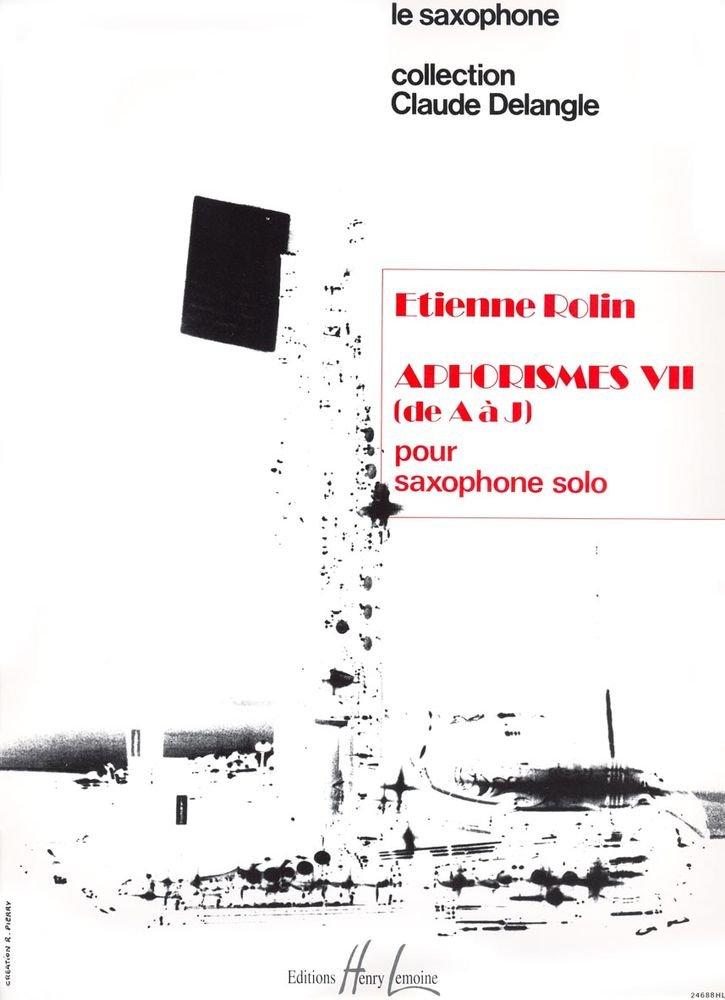 AphorismesVII(1982/83). para saxofón solo. Etienne Rolin