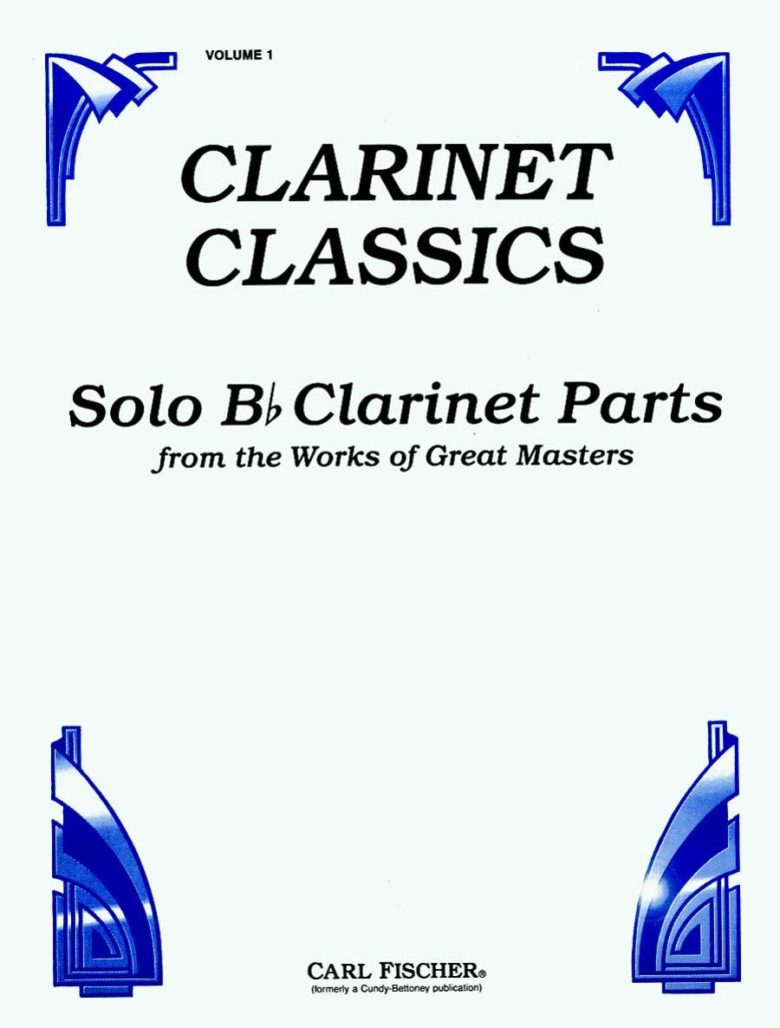 Solo Clarinet Parts Volume 2 from the Works of Great Masters. Clarinet Classics