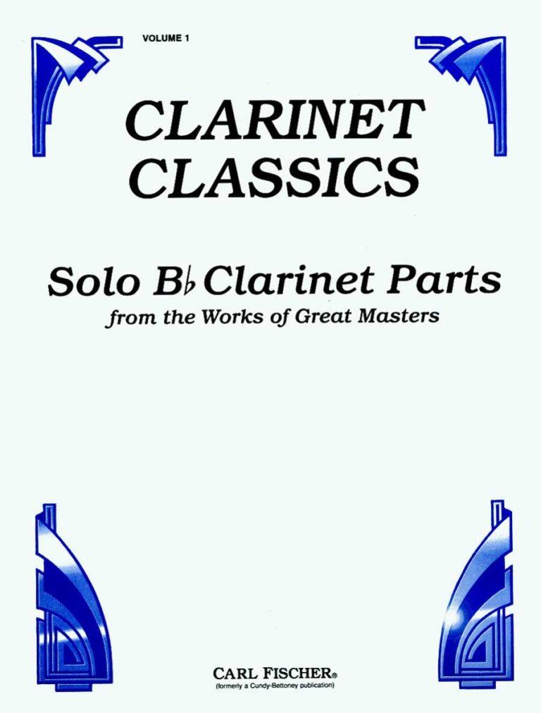 SoloClarinetPartsVolume1fromtheWorksofGreatMasters. ClarinetClassics