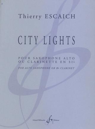 CityLights(2018)para saxofón alto o clarinete solo. Thierry Escaich