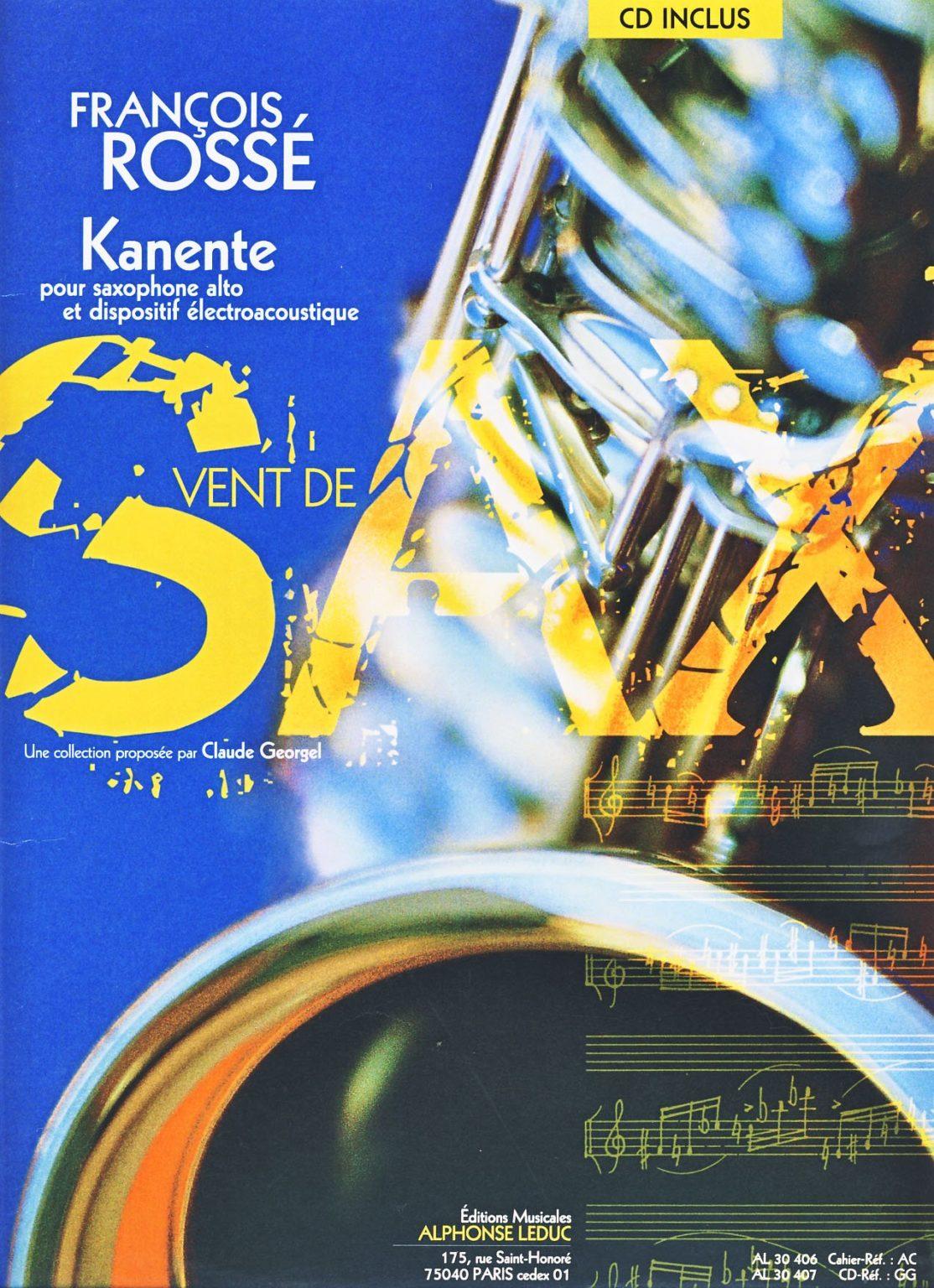 Kanente(1998)para saxofón alto.Francois Rosse