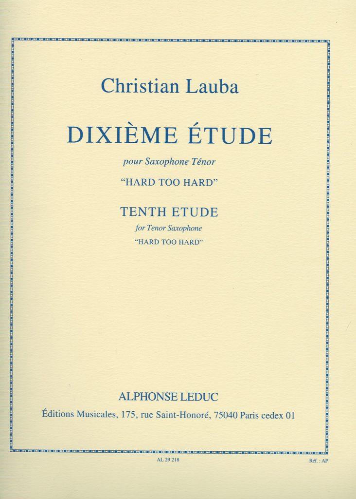 10.Etude'HardTooHard'. Christian Lauba