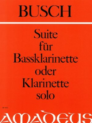 Suite(1926)para clarinete bajo o clarinete solo. Adolf Busch