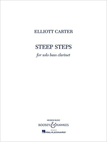 SteepSteps(2000)para clarinete bajo solo. Elliot Carter