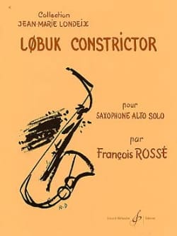 LobukConstrictor(1982)para saxofón alto solo. Francois Rosse