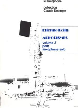 AphorismesVolume2(1989) para varios saxofones solo. Etienne Rolin
