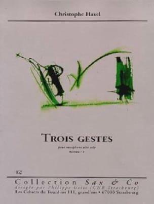 TroisGestes. Christophe Havel