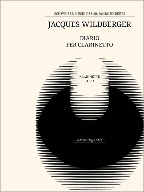 Diario per Clarinetto. Jacques Wildberger