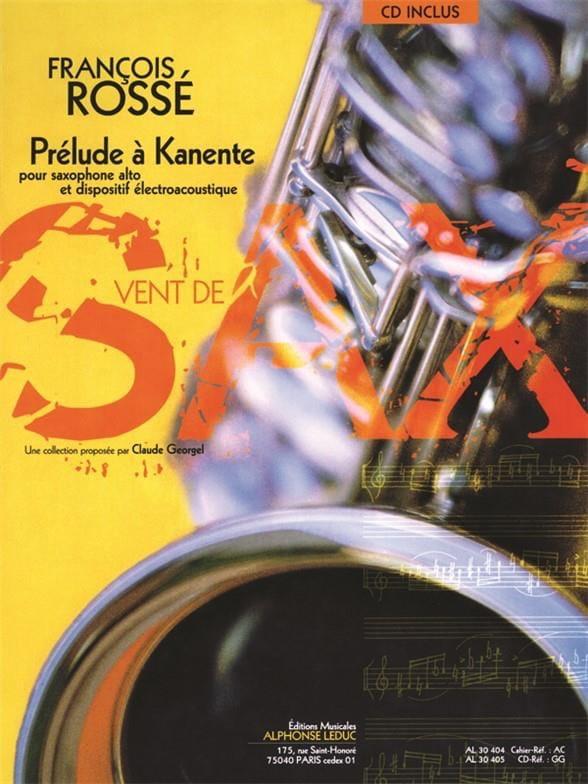 PreludeaKanente(1998)para saxofón alto. Francois Rosse