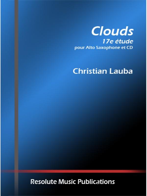 Clouds(2012)17 Étudepara saxofón alto. Christian Lauba