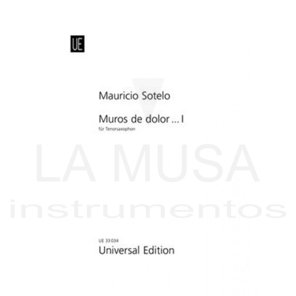 Murosdedolor...I(2005)para saxofón tenor solo.Mauricio Sotelo