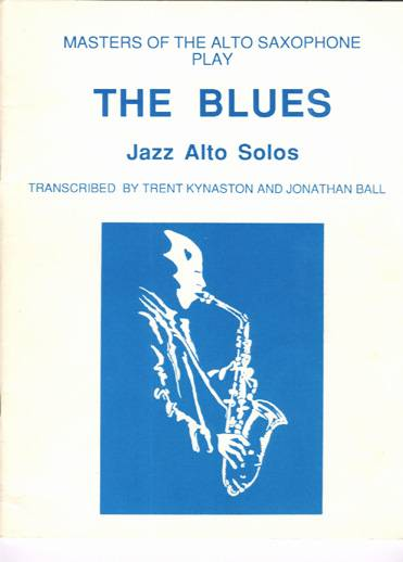 TheBlues,JazzSolos. TrentKynaston