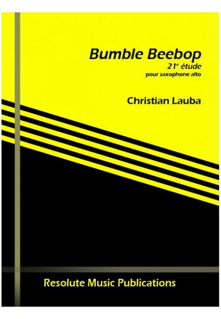 BumbleBebop(2012) 21 Étude para saxofón alto solo. Christian Lauba