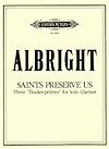 SaintsPreserveUs(1975) para clarinete. William Albright