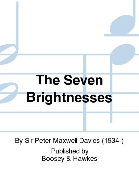 The Seven Brightnesses. Peter Maxwell Davies
