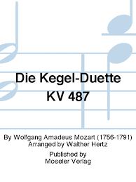 DieKegelduetteKV487.WolfgangAmadeusMozart