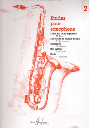 Etudes pour Saxophone Volume 2 (2003). Claude Delangle