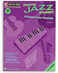 10 Essential Jazz Standards. Jazz Play Along 7
