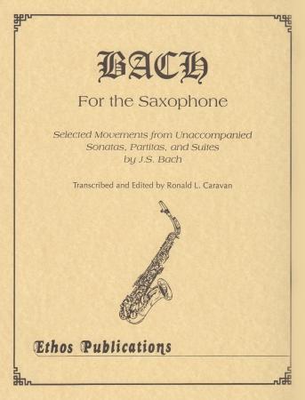 BachfortheSaxophone. JohannSebastianBach