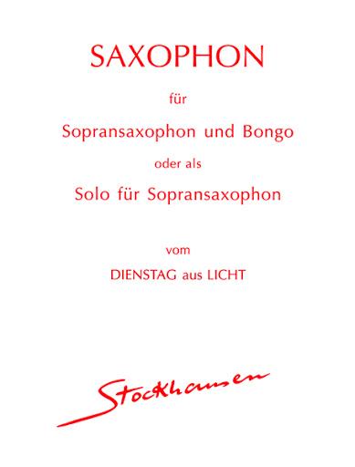 Saxophon(1977)para saxofón soprano. Karlheinz Stockhausen