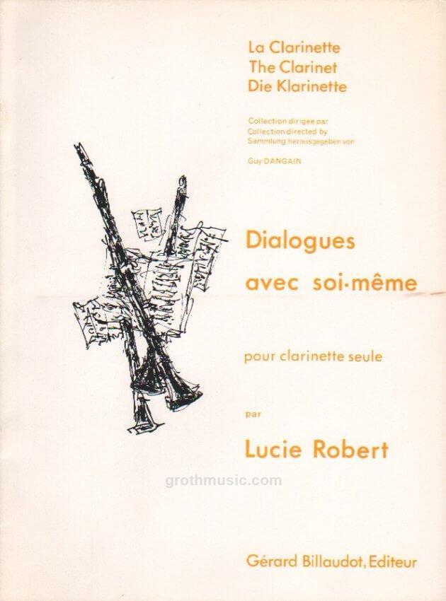 Dialoguesavecsoi-meme(1981)para clarinete solo. Lucie Robert