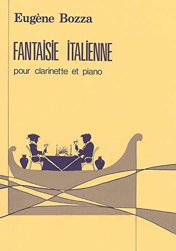 FantaisieItaliennepara clarinete y piano. Eugene Bozza